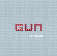 Gun's 'Popkiller'